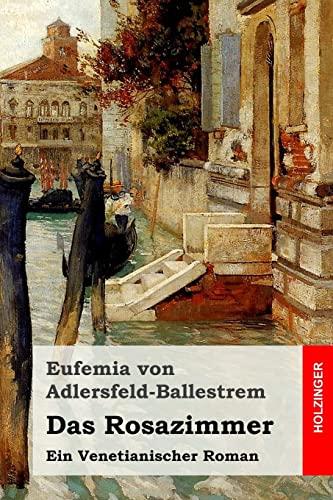 9781523376506: Das Rosazimmer: Ein Venetianischer Roman