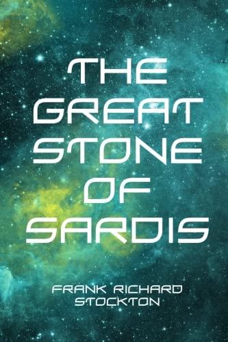 9781523377596: The Great Stone of Sardis