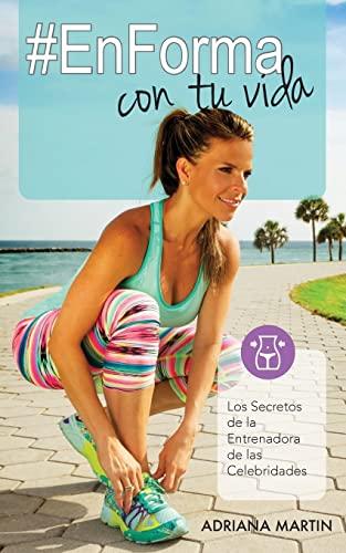 EnForma con tu vida (Spanish Edition): Martin, Adriana