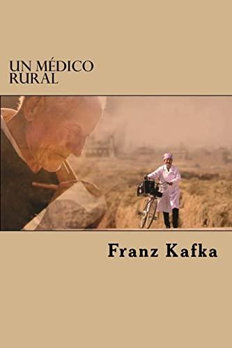 Un MÃ dico Rural: Kafka, Franz