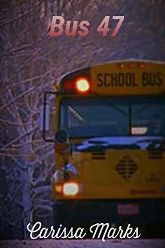 9781523379750: Bus 47