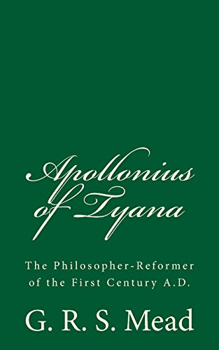 9781523380091: Apollonius of Tyana: The Philosopher-Reformer of the First Century A.D.