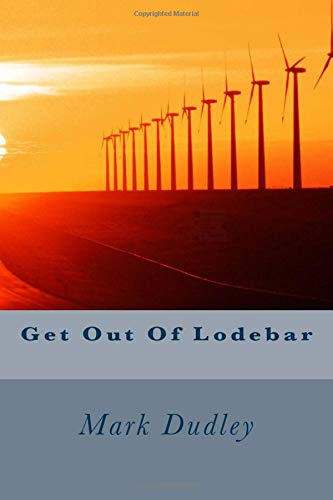 Get Out Of Lodebar: Dudley, Mark