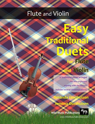 9781523382750: Easy Traditional Duets for Flute and Violin: 32 favourite traditional melodies from around the world arranged especially for beginner flute and violin ... in easy keys and playable in first position.