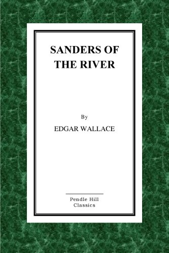 9781523382866: Sanders of the River