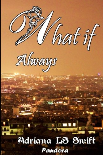 9781523383191: What if: Always: Volume 3