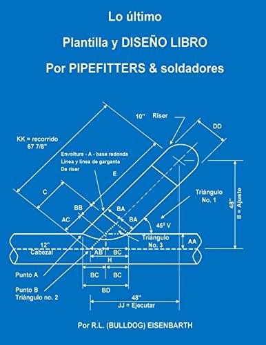 9781523383498: La ltima PLANTILLA Y DISE O LIBRO PARA PIPEFITTERS & soldadores
