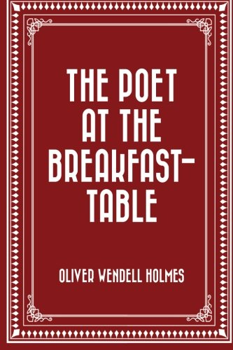 9781523386529: The Poet at the Breakfast-Table