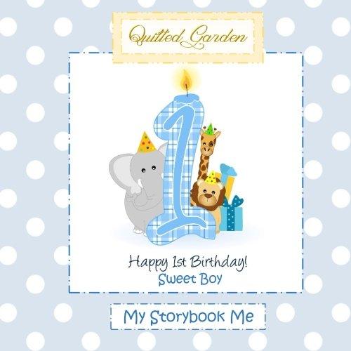 9781523386765: Happy 1st Birthday, Sweet Boy, My Storybook Me: First Birthday Book Boy in All Depart;First Birthday Book for Boys in All D;First Birthday Book ... all D;First Birthday Cake Topper Boy in All D