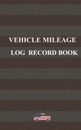 9781523387281 vehicle mileage log record book designed for