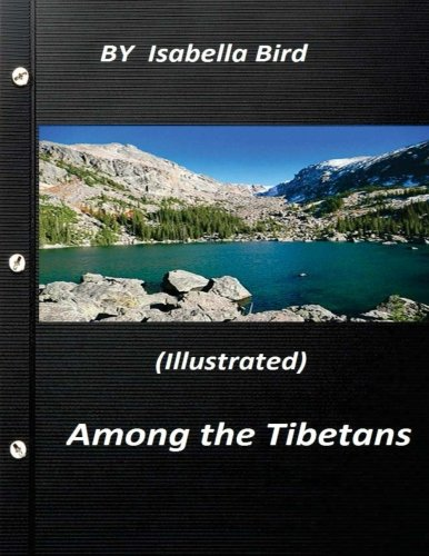 9781523388479: Among the Tibetans (1894) (Illustrated) by Isabella Bird