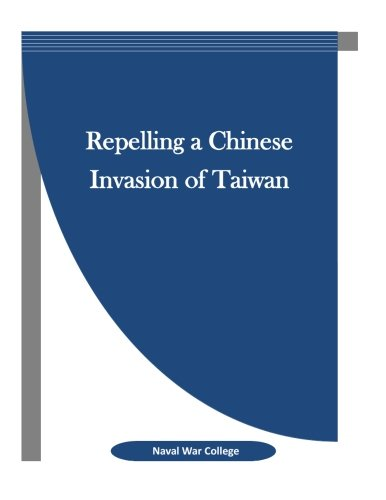 9781523389209: Repelling a Chinese Invasion of Taiwan