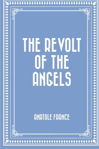 9781523392322: The Revolt of the Angels