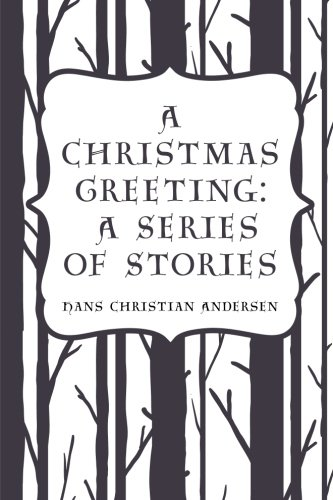 9781523392674: A Christmas Greeting: A Series of Stories