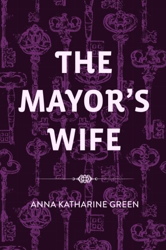 9781523396825: The Mayor's Wife