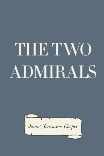 9781523397174: The Two Admirals