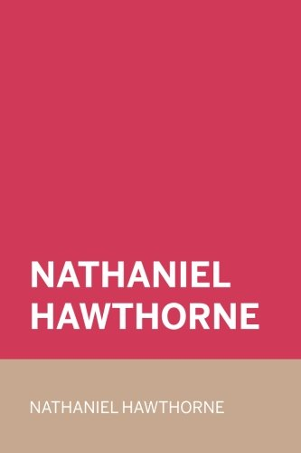 9781523399154: Nathaniel Hawthorne