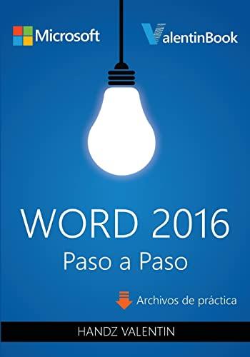 9781523400898: Word 2016 Paso a Paso