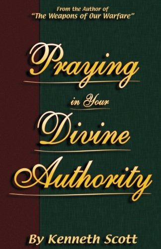 9781523402397: Praying in Your Divine Authority