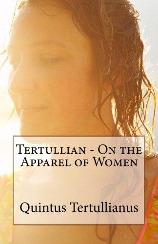 9781523403561: Tertullian - On the Apparel of Women