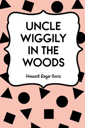 9781523404339: Uncle Wiggily in the Woods