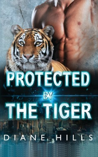 9781523405169: Protected by the Tiger: BBW Paranormal Tiger Shifter Romance (The Tiger's Protection) (Volume 2)
