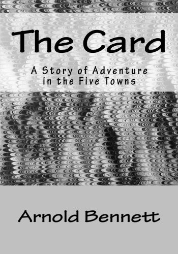 9781523405336: The Card: A Story of Adventure in the Five Towns