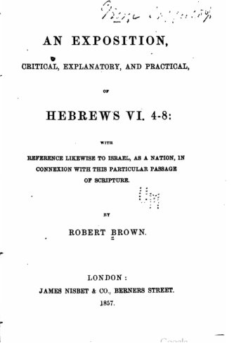 9781523405619: An exposition, critical, explanatory, and practical, of Hebrews VI