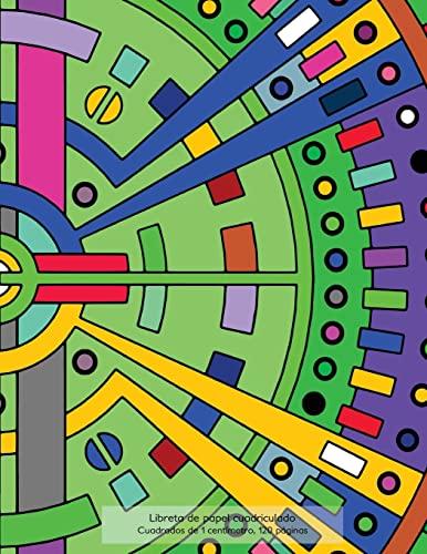 9781523406067: Libreta de papel cuadriculado, cuadrados de 1 centémetro, 160 páginas: Libreta 21,59 x 27,94 cm, perfecta para la asignatura de matemáticas en la composiciones o incluso como diario.