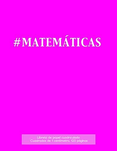 9781523406128: Libreta de papel cuadriculado, cuadrados de 1 centémetro, 120 páginas: Libreta 21,59 x 27,94 cm, perfecta para la asignatura de matemáticas en la ... o incluso como diario. (Spanish Edition)