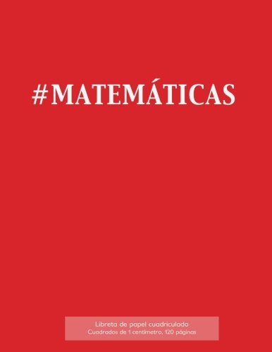 9781523406166: Libreta de papel cuadriculado, cuadrados de 1 centémetro, 120 páginas: Libreta 21,59 x 27,94 cm, perfecta para la asignatura de matemáticas en la ... o incluso como diario. (Spanish Edition)