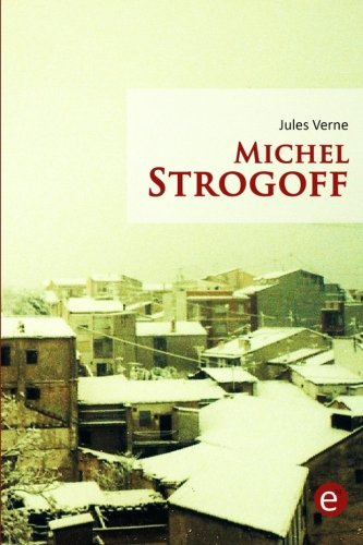 9781523408405: Michel Strogoff (French Edition)