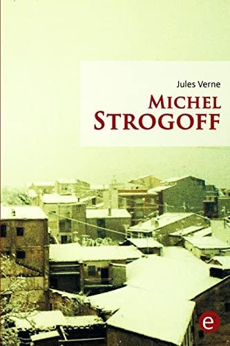 9781523408405: Michel Strogoff