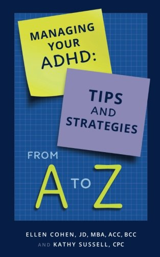 9781523409662: Managing Your ADHD: Tips and Strategies from A to Z