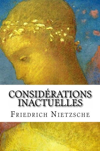 9781523411863: Considérations inactuelles (French Edition)