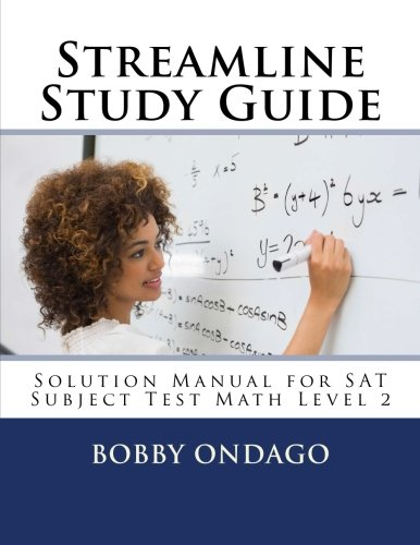 9781523413447: Streamline Study Guide: Solutions Manual for SAT Subject Test Math Level 2