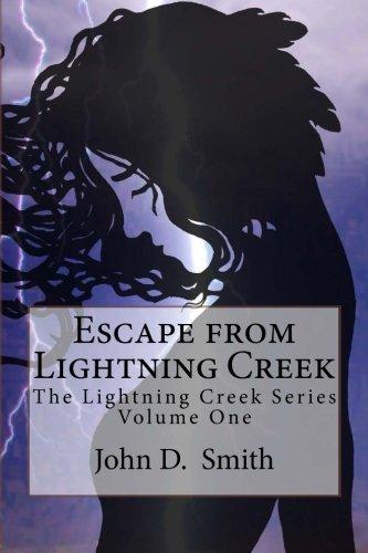 9781523413492: Escape from Lightning Creek (Volume 1)