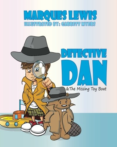9781523413874: Detective Dan & The Missing Toy Boat