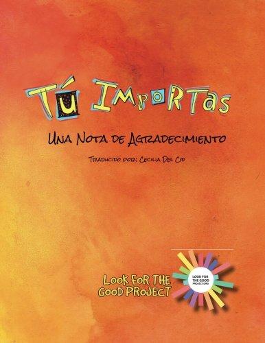 9781523414765: Tu Importas: Una Nota de Agradecimiento (Spanish Edition)