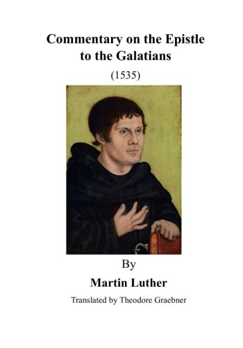 9781523419050: Commentary on the Epistle to the Galatians: St. Paul