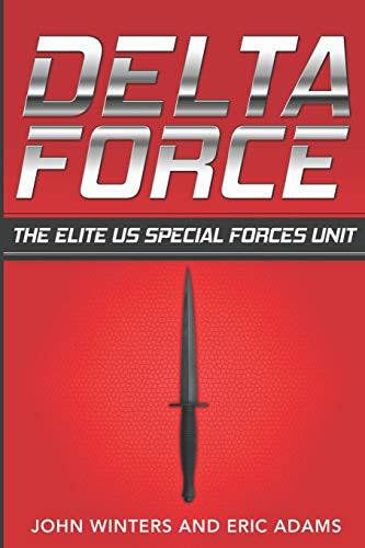 9781523420506: Delta Force: The Elite US Special Forces Unit