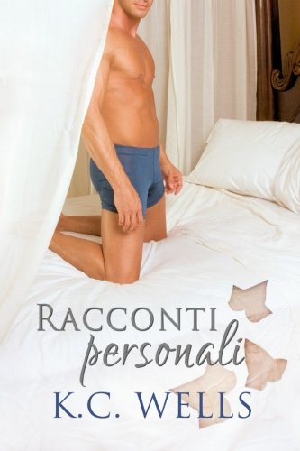 Racconti Personali (Paperback): K C Wells