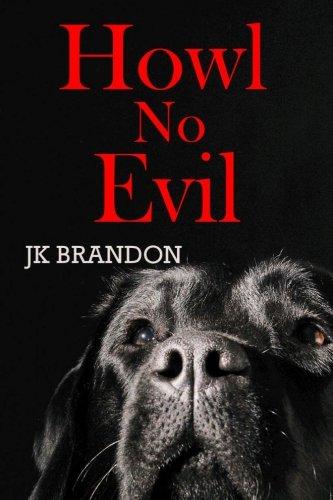 9781523427093: Howl No Evil (The Howl Series) (Volume 9)