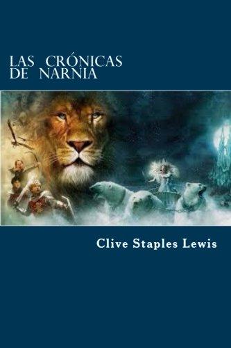 9781523428502: Las Crónicas de Narnia (Spanish Edition)