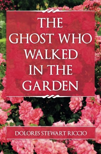 The Ghost Who Walked in the Garden