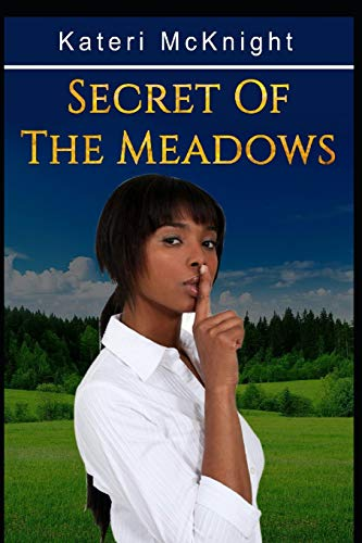 9781523429783: Secret of the Meadows (Volume 1)