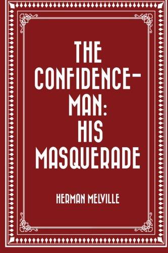 9781523432585: The Confidence-Man: His Masquerade