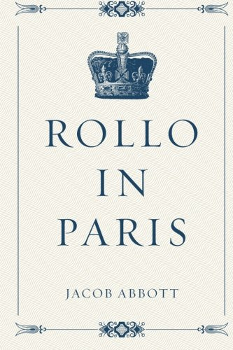 9781523434022: Rollo in Paris