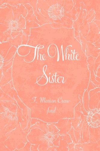 9781523434824: The White Sister
