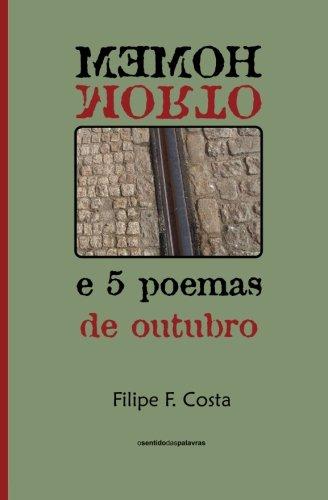 9781523434862: Homem Morto e 5 poemas de outubro (Poemas e Fragmentos) (Volume 3) (Portuguese Edition)
